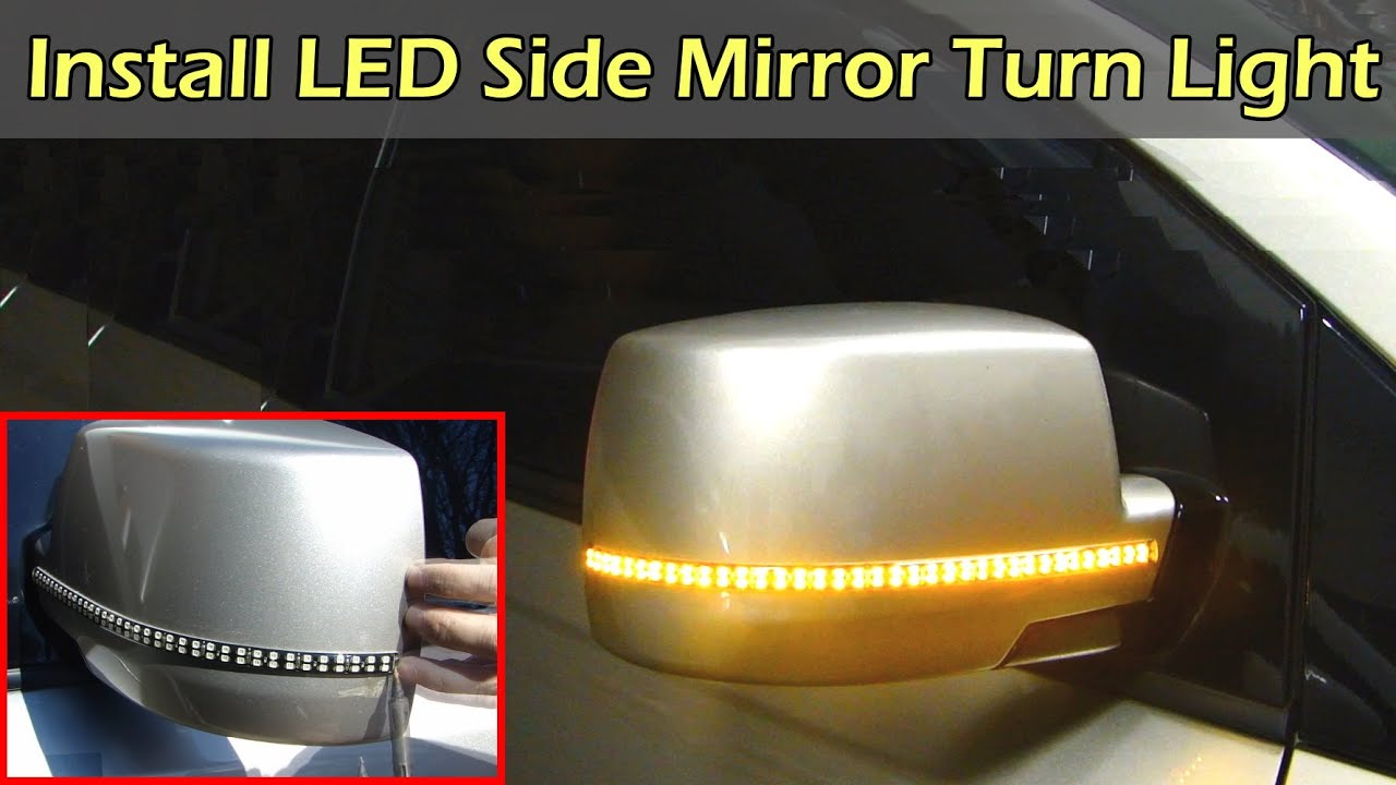 hight resolution of side mirror led strip turn signal install version 2 0