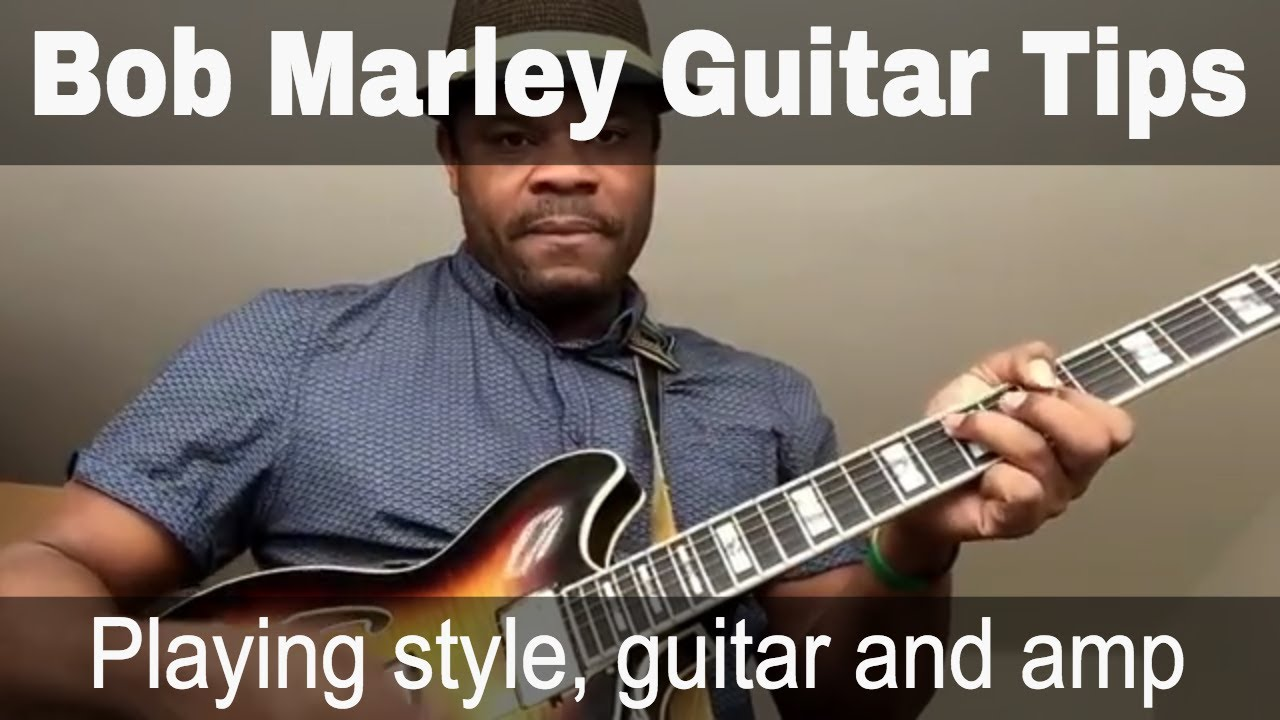 bob marley reggae guitar tips playing style guitar and amp youtube. Black Bedroom Furniture Sets. Home Design Ideas