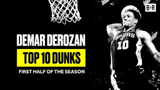Demar DeRozan's Top 10 Dunks From The First Half Of The Season | B/R Countdown