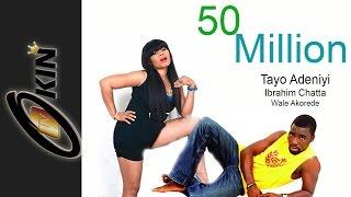 50 MILLION Latest Nollywood Yoruba Movie Featuring Tayo Adeniyi Ibrahim Chatta