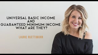 Universal Basic Income and Guaranteed Minimum Income: What Are They?