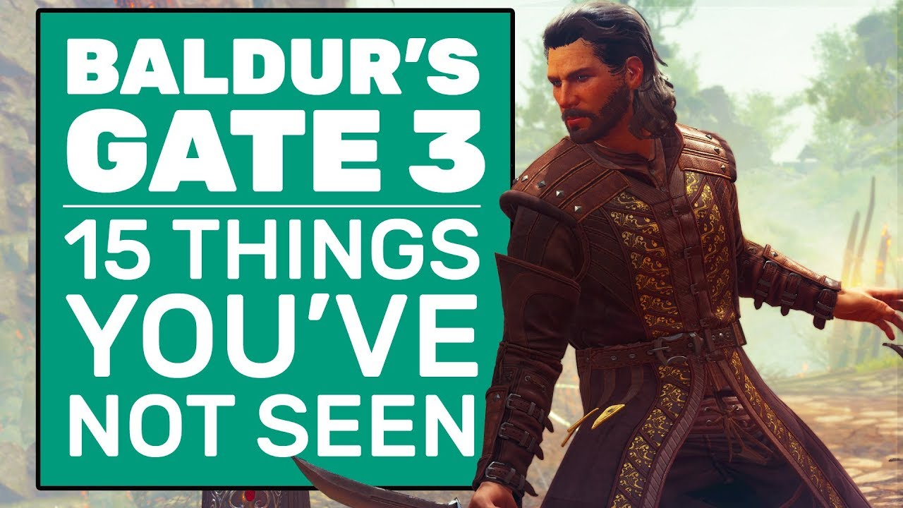 15 Baldur S Gate 3 Features You Didn T See In The Demo Youtube