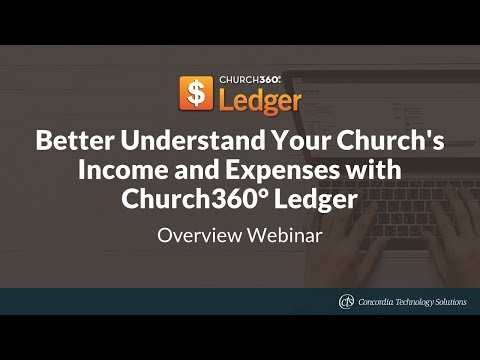 Better Understand Your Church's Income and Expenses with Church360° Ledger
