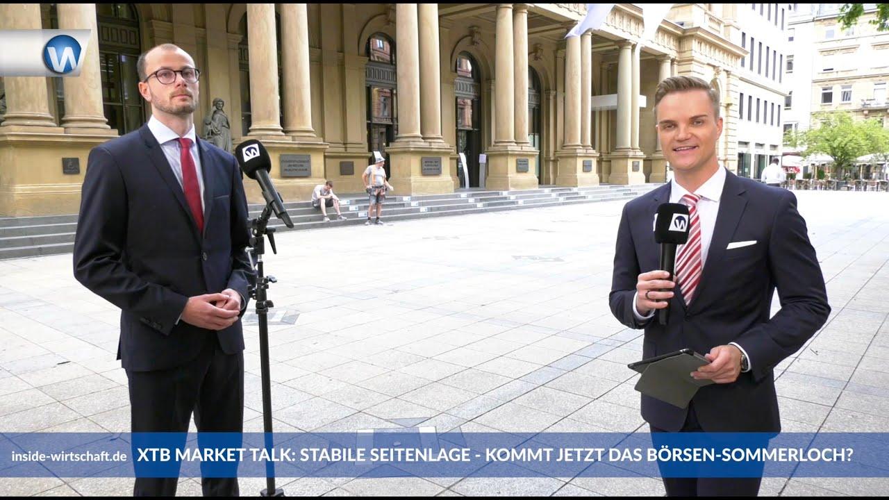 """XTB Market Talk: """"Realwirtschaft muss liefern - Höchststände 2020 möglich - Vorteile der Anleger"""""""