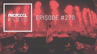 🚨 Nicky Romero - Protocol Radio 270 - 12.10.17