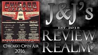 J&J: Chicago Open Air 2016 (Lineup Reaction)