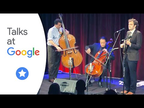 The Goat Rodeo Sessis YoYo Ma, Stuart Duncan, Edgar Meyer, Chris Thile  Musicians At Google