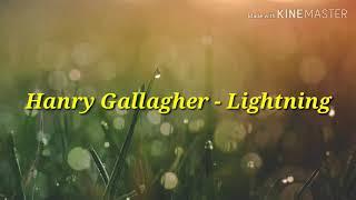 Hanry Gallagher - Lightning lirik + terjemahan (Indonesia)
