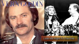 Vern Gosdin & Emmylou Harris ~  Love Me Right To The End YouTube Videos