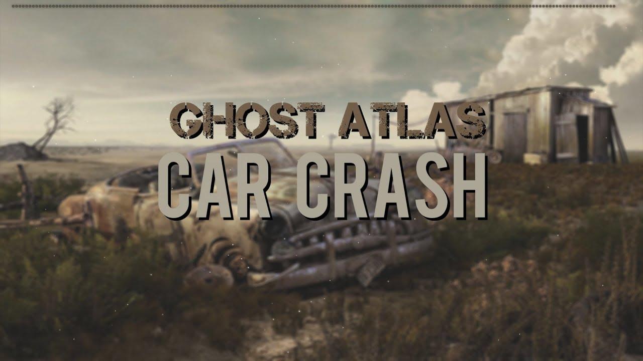 Ghost Atlas Car Crash Lyrics