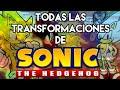 Todas las transformaciones de Sonic The Hedgehog (Historia y poderes)