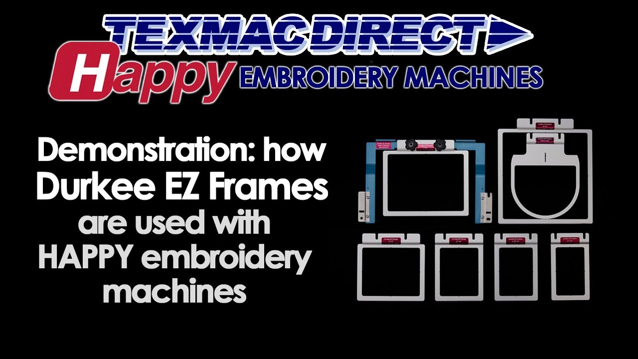 2a68da1d5f55c Using Durkee EZ Frames with HAPPY Embroidery Machines - YouTube