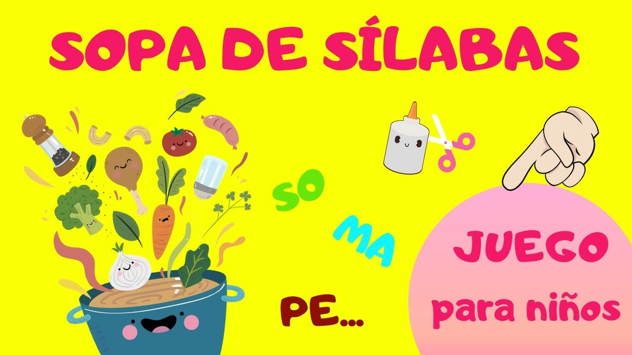 Juego Educativo Sopa De Sílabas Youtube