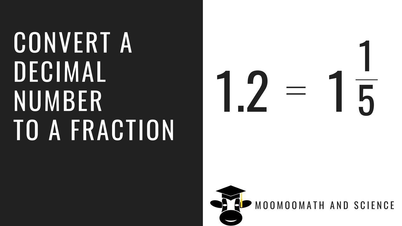 Convert decimal number to fraction