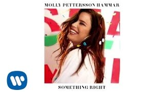 Molly Pettersson Hammar - Something Right (Official Audio)