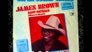 ✿ JAMES BROWN - Rapp Payback (Where Iz Moses?) 1981 (Part One) ✿