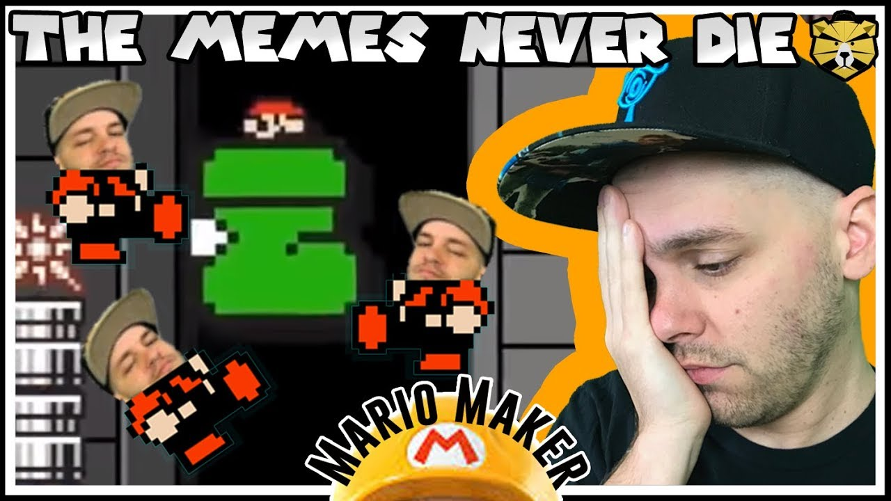 Embrace The Memes Super Mario Maker Youtube