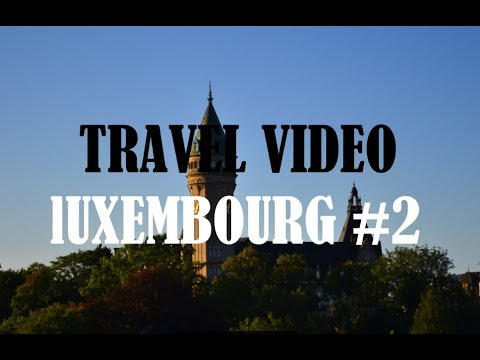 LUXEMBOURG & VIANDEN ll TRAVEL VIDEO #2
