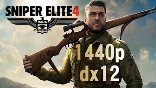 Sniper Elite 4 max settings 1440p dx12 gtx 980ti