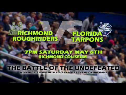 Richmond Roughriders (4-0) vs Florida Tarpons (5-0) on Satruday May 6th!