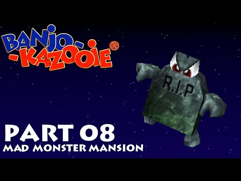 Banjo-Kazooie -- Part 08: Mad Monster Mansion