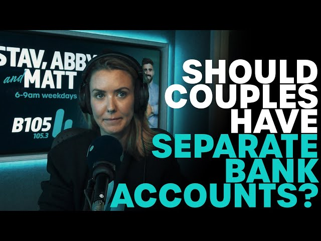 Should Couples Have Separate Bank Accounts? | B105