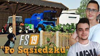 """""""Po Sąsiedzku"""" #4 FS19 ✔ Mój park maszynowy! Kupowanie pól z sąsiadem! ☆ MafiaSolec"""
