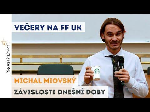 Michal Miovský - Závislosti dnešní doby | Neurazitelny.cz | Večery na FF UK