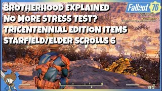 FALLOUT 76 NEW INFO! - BoS Explained, No More Stress Tests?, Starfield/ES6 Release Window & MORE!