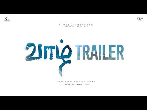 Vaazhl Trailer | Sivakarthikeyan | Arun Prabu Purushothaman | Pradeep Kumar