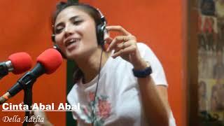Della Adelia - Cinta Abal Abal