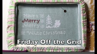 Off the Grid Needlearts - Friday Off the Grid - Ep.34