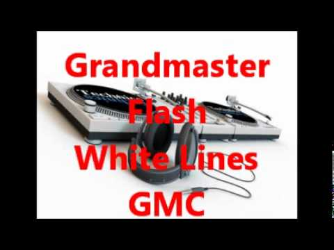 Grandmaster Flash - White Lines  ( Original )