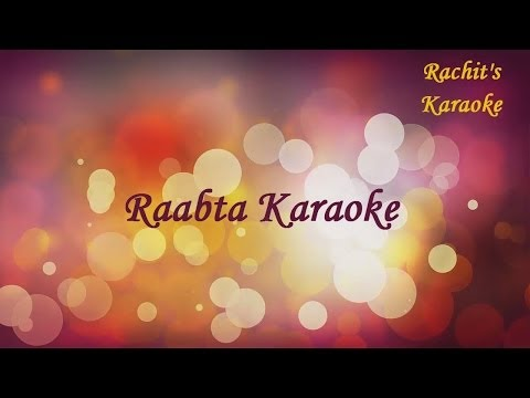 Raabta  Agent Vinod  Karaoke