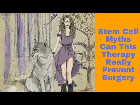 Stem Cell Myths Can This Therapy Really Prevent Surgery
