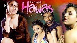 Pyaasi Hawas (HD)   Priyanka Tiwari   Sathya   Ravi Prakash   Superhit Movie