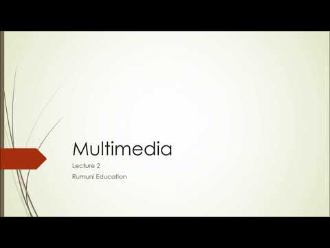Multimedia 2- Elements of Multimedia