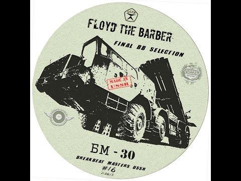 Floyd The Barber - Breakbeat & Big Beat mix (vol 11)