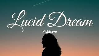 Lucid Dream - Nightcore   Lyrics Video