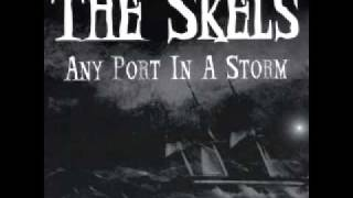 The Skels - Come Hell Or High Water