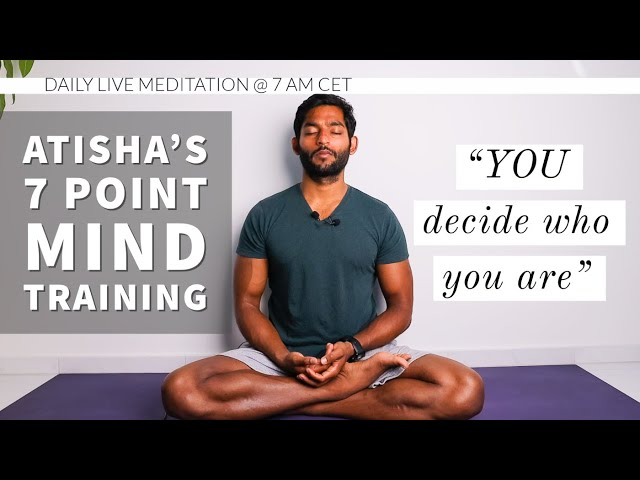 #17. Don't let others decide who you are | Atisha's 7 Point Mind Training