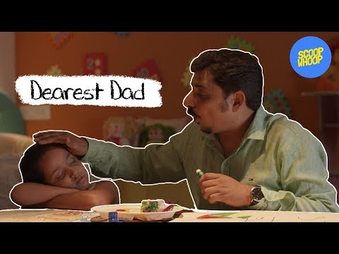 ScoopWhoop: Dearest Dad... (Thank You For All That You Have Done)