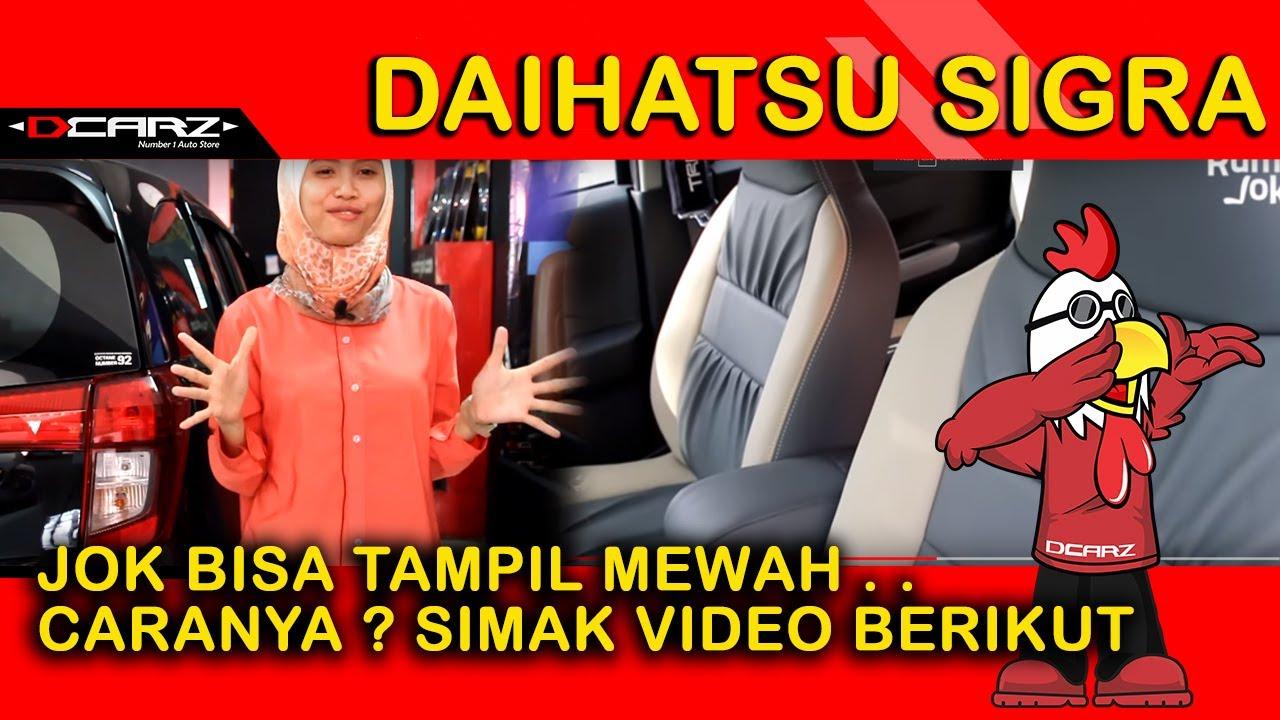 Desain Jok Mobil Sigra  Car Interior Design for Daihatsu