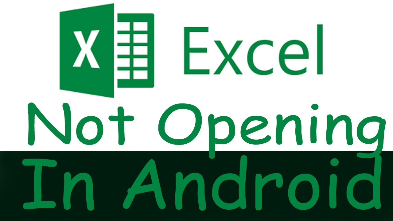 Unable To Open Excel Sheet Or  xls File In Android Phone