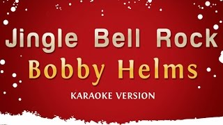 Bobby Helms Jingle Bell Rock Karaoke Version