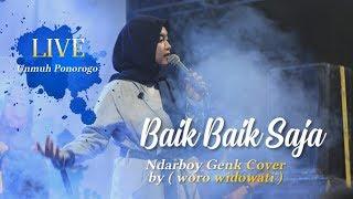 Download Lagu WORO WIDOWATI LIVE UNMUH PONOROGO - BAIK BAIK SAJA mp3