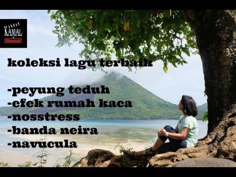 Payung Teduh, Banda Neira, Navicula, Nosstress, Evek Rumah Kaca - Lagu Terbaik