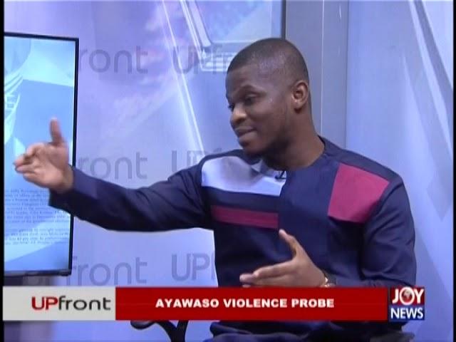 Ayawaso Violence Probe - UPfront on JoyNews (14-2-19)