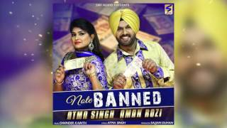 Latest New Punjabi Songs 2016  Note Banned  Atma Singh  Aman Rozi  New Punjabi Songs 2016