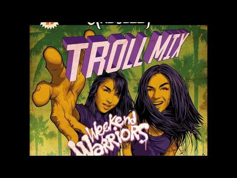 Krewella Troll Mix Vol. 17 - Weekend Warriors